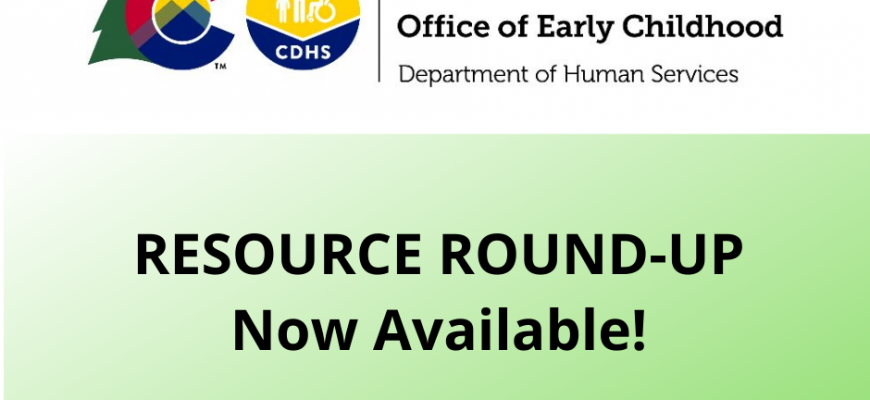 Resource Round-Up from Colorado DHS